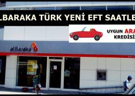 Albaraka Türk Yeni EFT Saatleri Nedir?