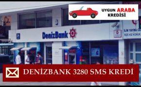 Denizbank 3280 SMS Kredi Başvurusu | 2019