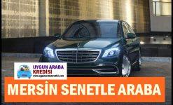 Mersin Senetle Araba 2019 (Nasıl Alınır?)