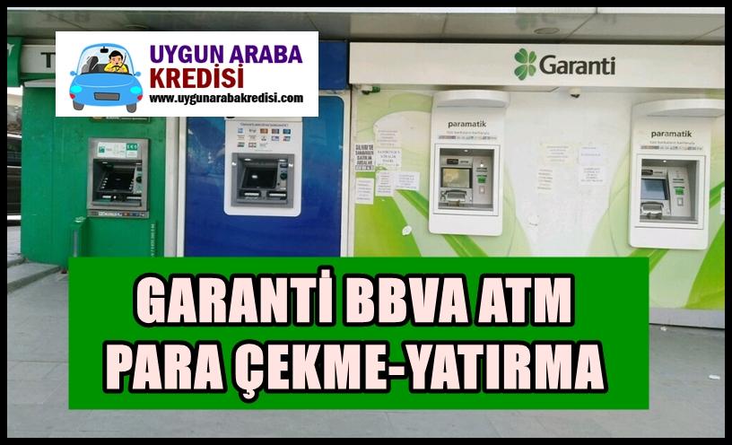 Garanti BBVA: ATM Para Çekme-Yatırma Limitleri