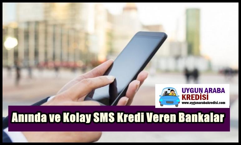 Anında ve Kolay SMS Kredi Veren Bankalar