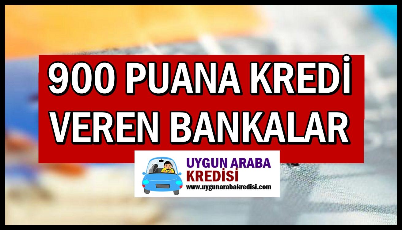900 Puana Kredi Veren Bankalar