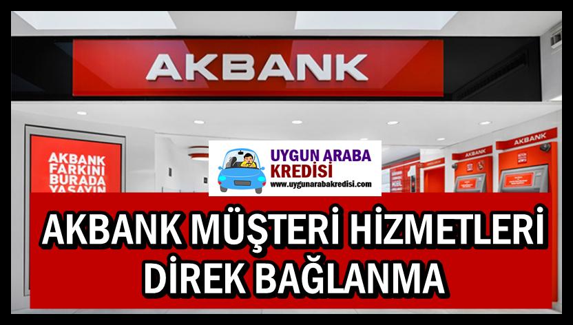 Akbank Müşteri Hizmetleri Direk Bağlanma
