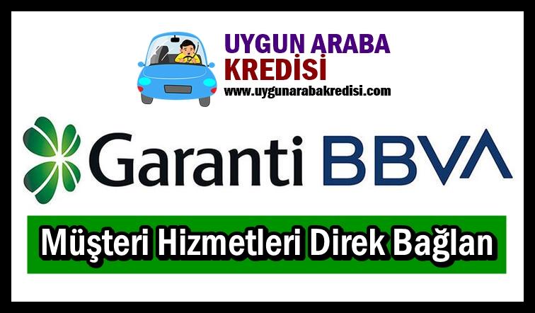 Garanti BBVA Müşteri Hizmetleri Direk Bağlan