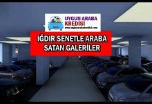 Iğdır Senetle Araba Satan Galeriler
