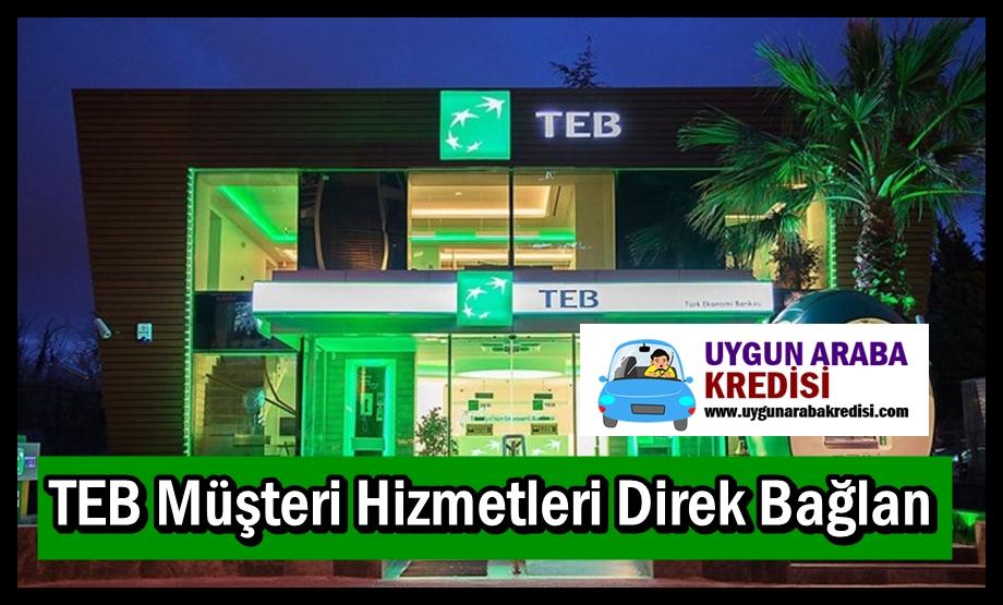 TEB Müşteri Hizmetleri Direk Bağlan