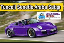 Tunceli Senetle Araba Satışı