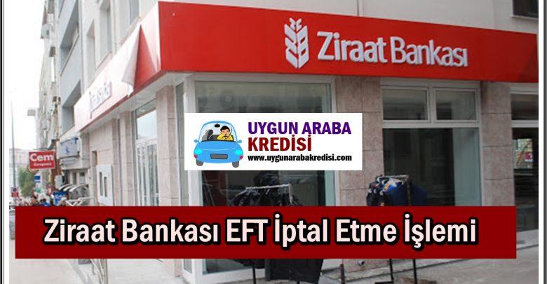 Ziraat Bankası EFT İptal Etme İşlemi