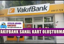 VakıfBank Sanal Kart Oluşturma İşlemleri
